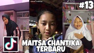 TikTok Maitsa Chantika Terbaru||Part 13 #Cantik #manis #imut
