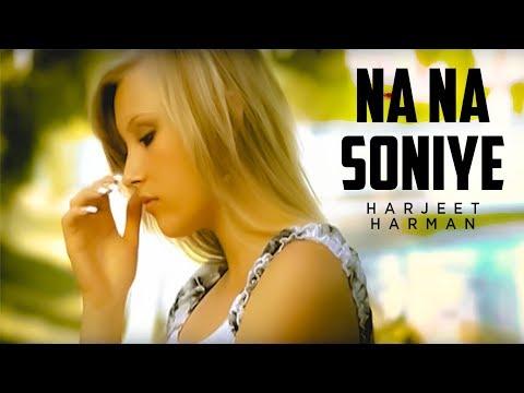 """""""Na Na Soniye Harjeet Harman"""" (Full Song)   Hoor"""