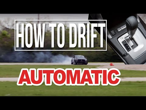 HOW TO DRIFT AN AUTOMATIC CAR. No Clutch, No Problem. LETS SHRED IT!