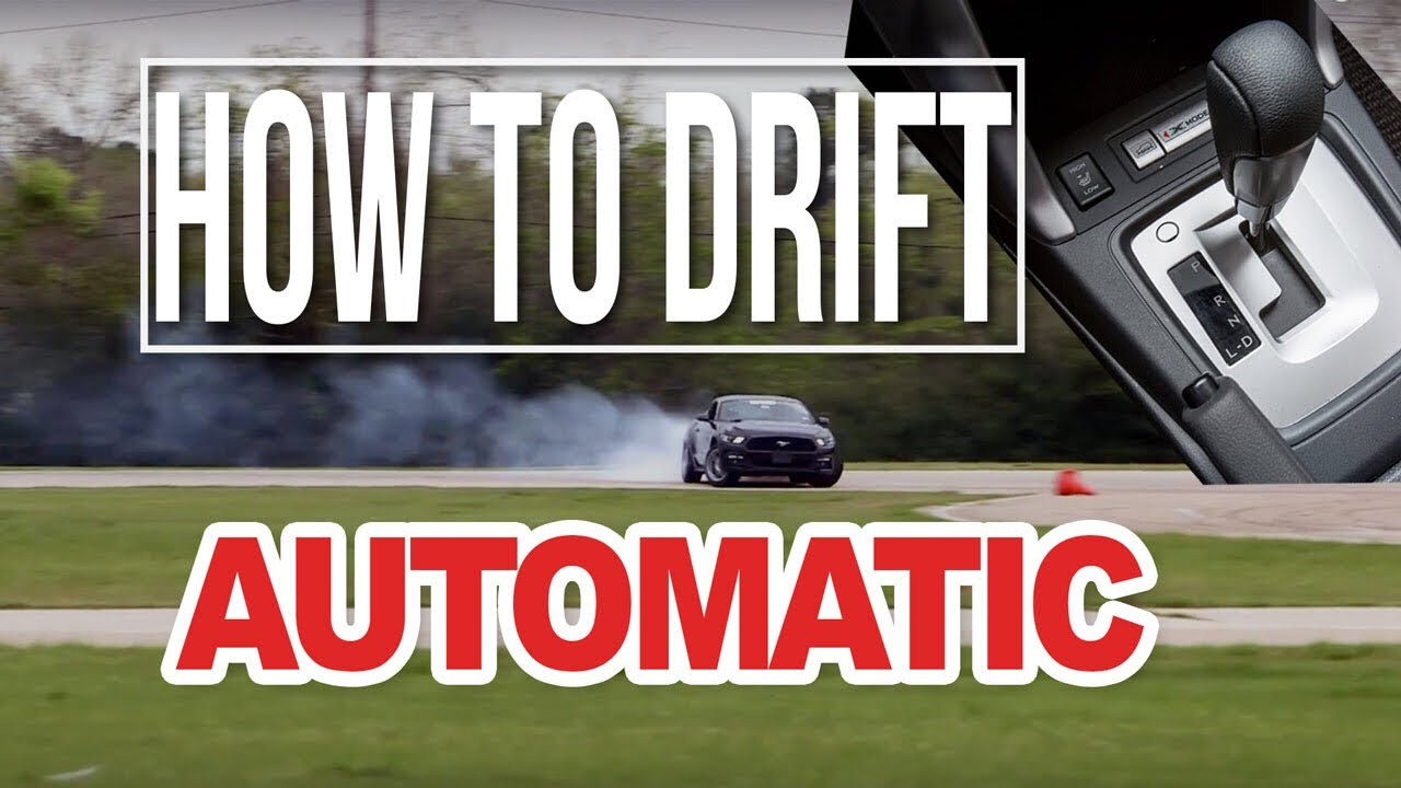 How To Drift An Automatic Car No Clutch Problem Lets Shred It