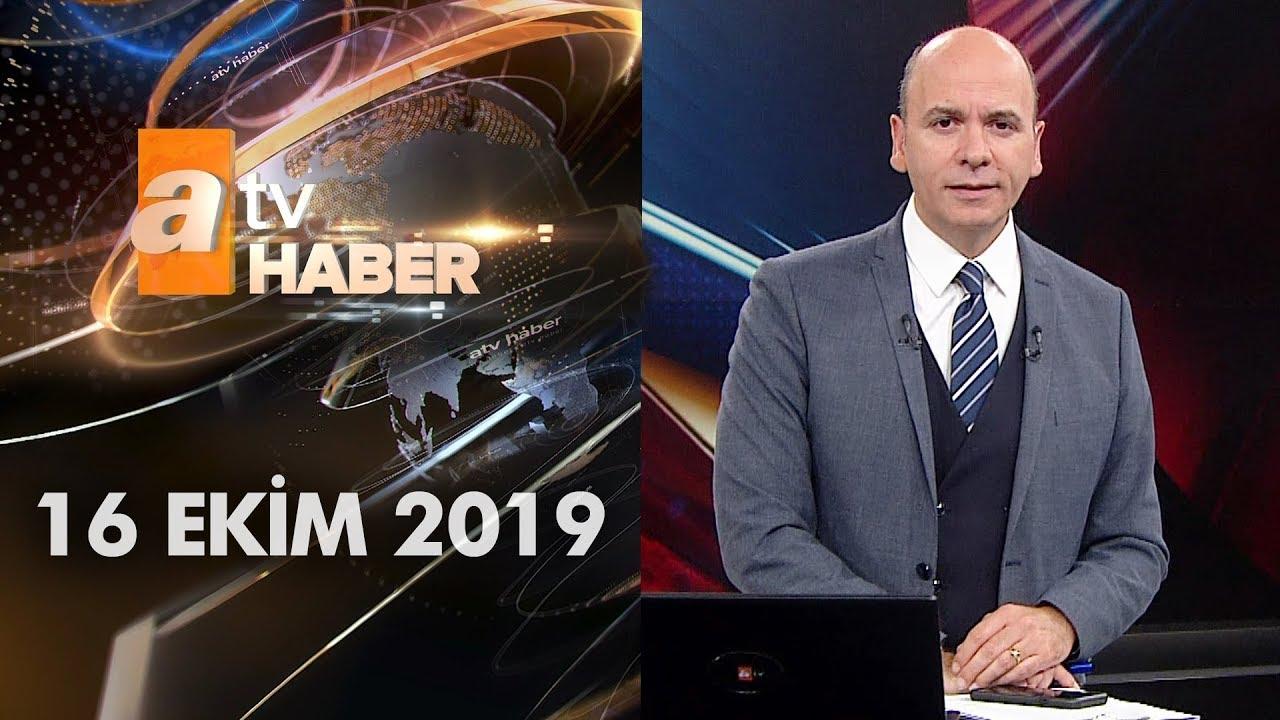 Atv Ana Haber | 16 Ekim 2019