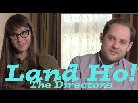 DP/30: Land Ho! directors Aaron Katz, Martha Stephens