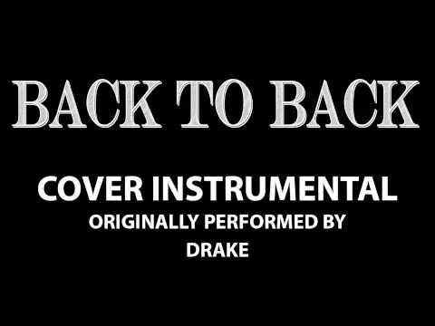 Back to Back (Cover Instrumental) [In the Style of Drake]