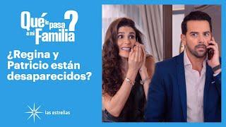 ¿Qué le pasa a mi familia?: ¡Regina y Patricio pasan la noche juntos! | C-33 | Las Estrellas