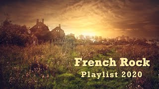 French Rock. Music Playlist Mix 2020!!!