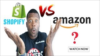 Dropshipping With Shopify Or Amazon? Which One Should I go For?