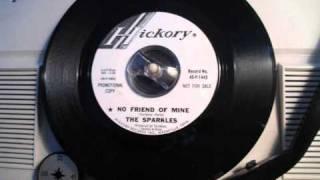 The Sparkles - No friend of mine (FUZZ GARAGE 60