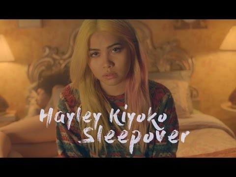 Hayley Kiyoko - SLEEPOVER [LYRICS]