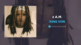 King Von - 2 A.M. (AUDIO)