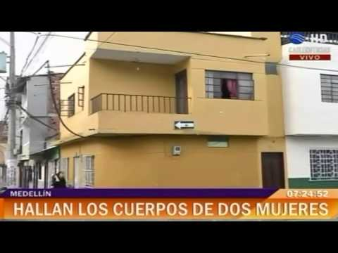 Hallan cuerpos de dos mujeres dentro de una vivienda en Bello, Antioquia