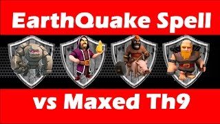 Clash Of Clans - EarthQuake Spell vs Fully Maxed Th9 - GoHog - Fan Attack