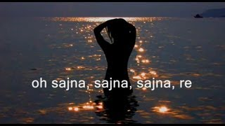 A.R. Rahman - Sajna, (Onscreen Lyrics & HD)