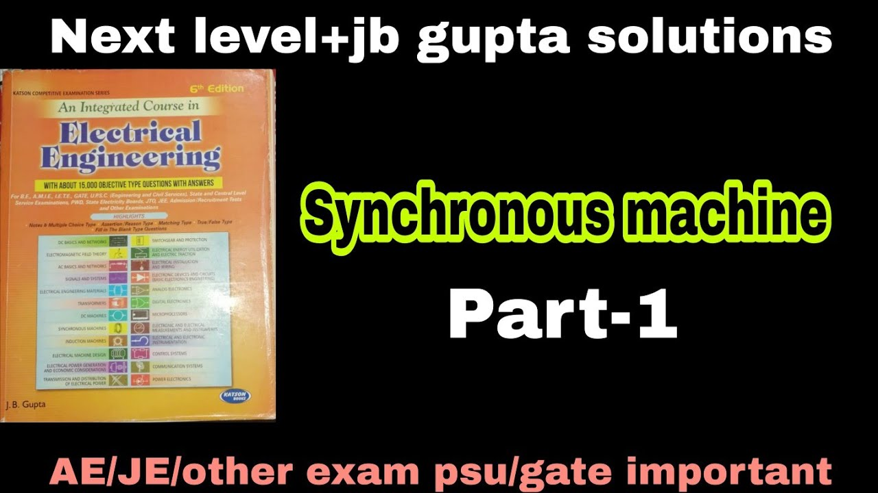 Jb gupta/synchronous machine/part-1