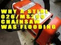 Why A Chainsaw Kept Flooding And How To Fix It - Stihl 026/MS260