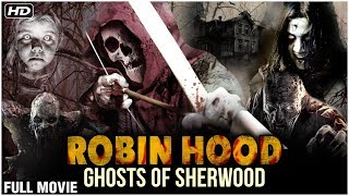 Robin Hood: Ghosts of Sherwood Hindi Dubbed Full Movie | New Released Action Movie |Hollywood Movies