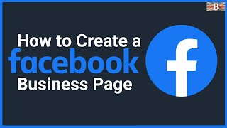 How to Create a Facebook Business Page 2020