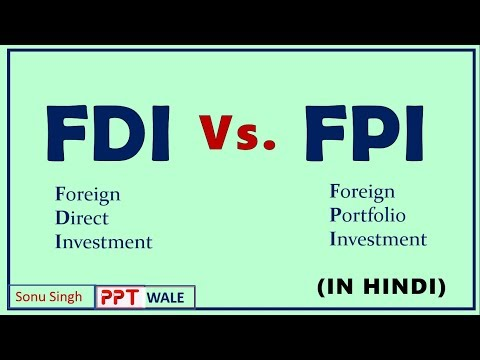 FDI VS. FPI IN HINDI | Foreign Direct & Foreign Portfolio In