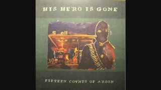 His Hero is Gone - Fifteen Counts of Arson (33 RPM) (Full Album 1997)