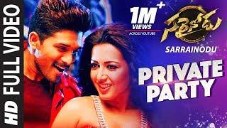 Sarrainodu Video Songs | Private Party Full Video Song | Allu Arjun, Rakul Preet | SS Thaman