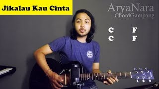 Chord Gampang (Jikalau Kau Cinta - Judika) by Arya Nara (Tutorial Gitar) Untuk Pemula