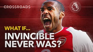 What if Arsenal's 'Invincible' Premier League season never was? | Crossroads Ep. 3 | NBC Sports