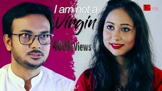 I am not a Virgin | Bengali Short Film | Binjola Films Bangla