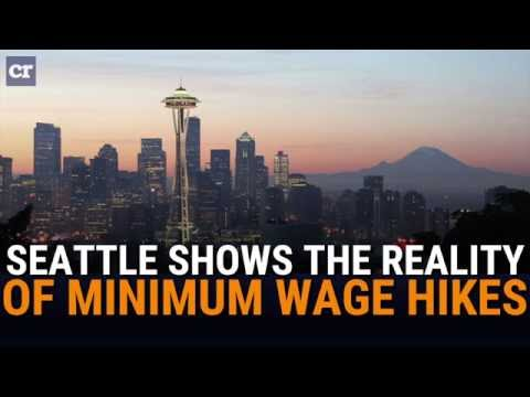 Seattle Shows the Reality of Minimum Wage Hikes