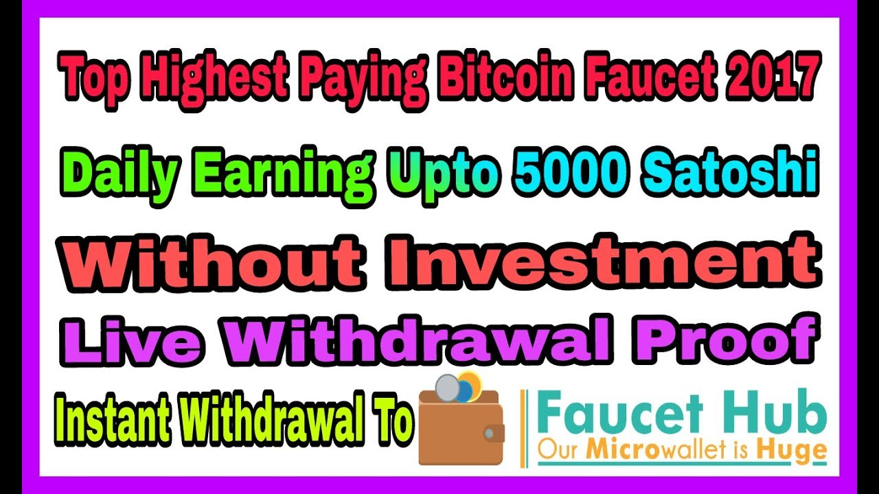 Top Highest Paying Bitcoin faucet, Earn 5000 Satoshi Every 10 ...