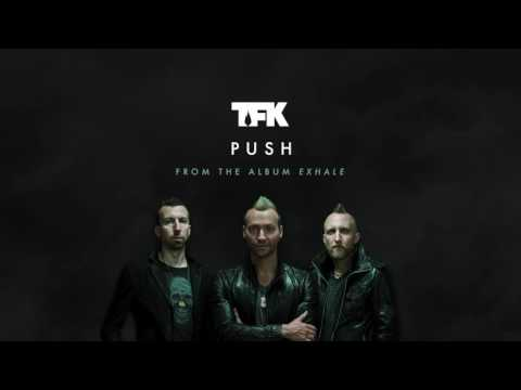 Thousand Foot Krutch  Push  Audio