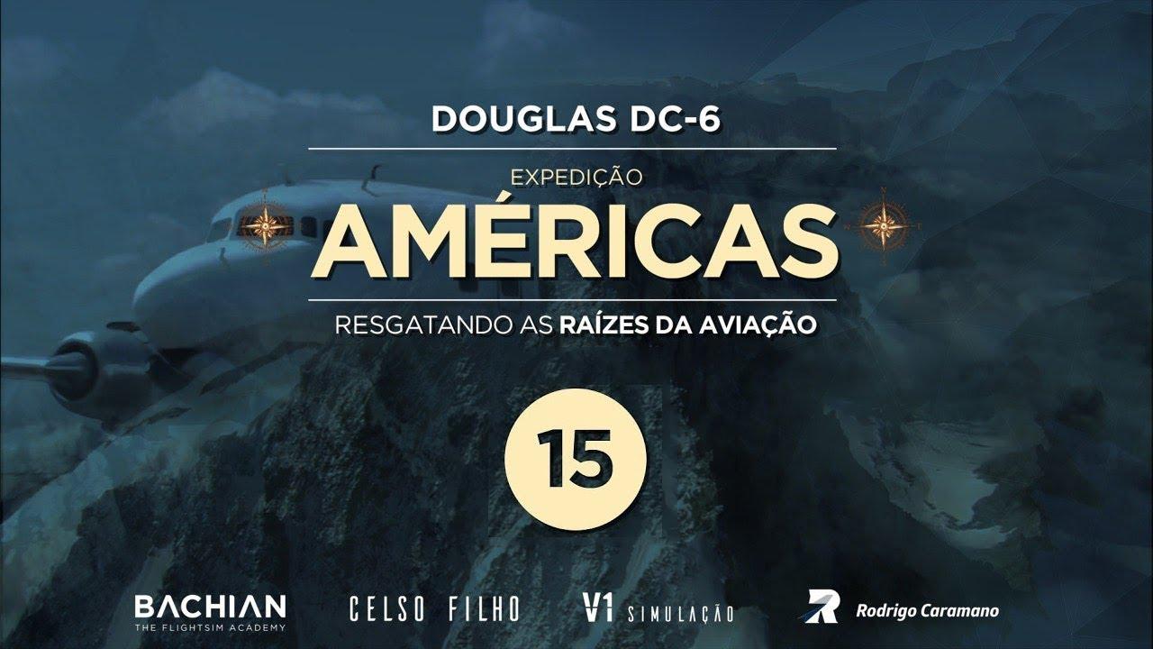 Prepar3D - Expedição Américas / Peru e Equador - Ep  15