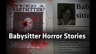 Video 3 Disturbing TRUE Babysitting Horror Stories download MP3, 3GP, MP4, WEBM, AVI, FLV September 2018