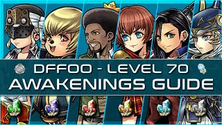 Dissidia Final Fantasy Opera Omnia - Global - Level 70 Awakenings Guide
