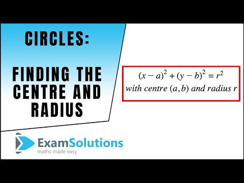 Circle : Finding the Centre and Radius of Circle : ExamSolutions
