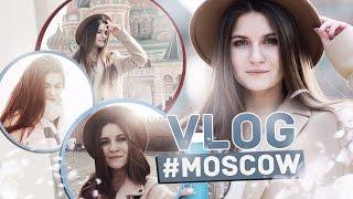 #VLOG MOSCOW | СЪЁМКИ, ДРУЗЬЯ, МОТИВАЦИЯ