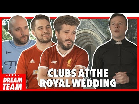 PREMIER LEAGUE CLUBS AT THE ROYAL WEDDING