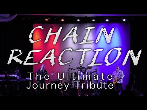 CHAIN REACTION - Ultimate Journey Tribute Band - Promo
