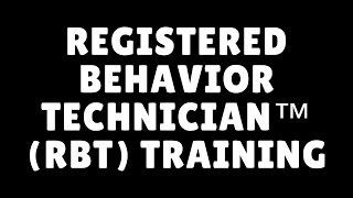 Registered Behavior Technician RBT Online Training Mental Health Certification Schools