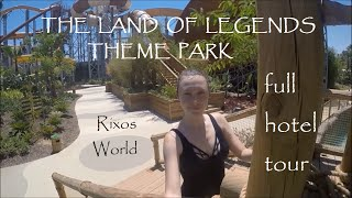 Hotel Tour | The Land Of Legends Theme Park & Rixos World ANTALYA