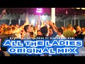 All The Ladies Original Mix By Yhffnd Petos Bkm Ft Bos Srnck Bsm  Mp3 - Mp4 Download