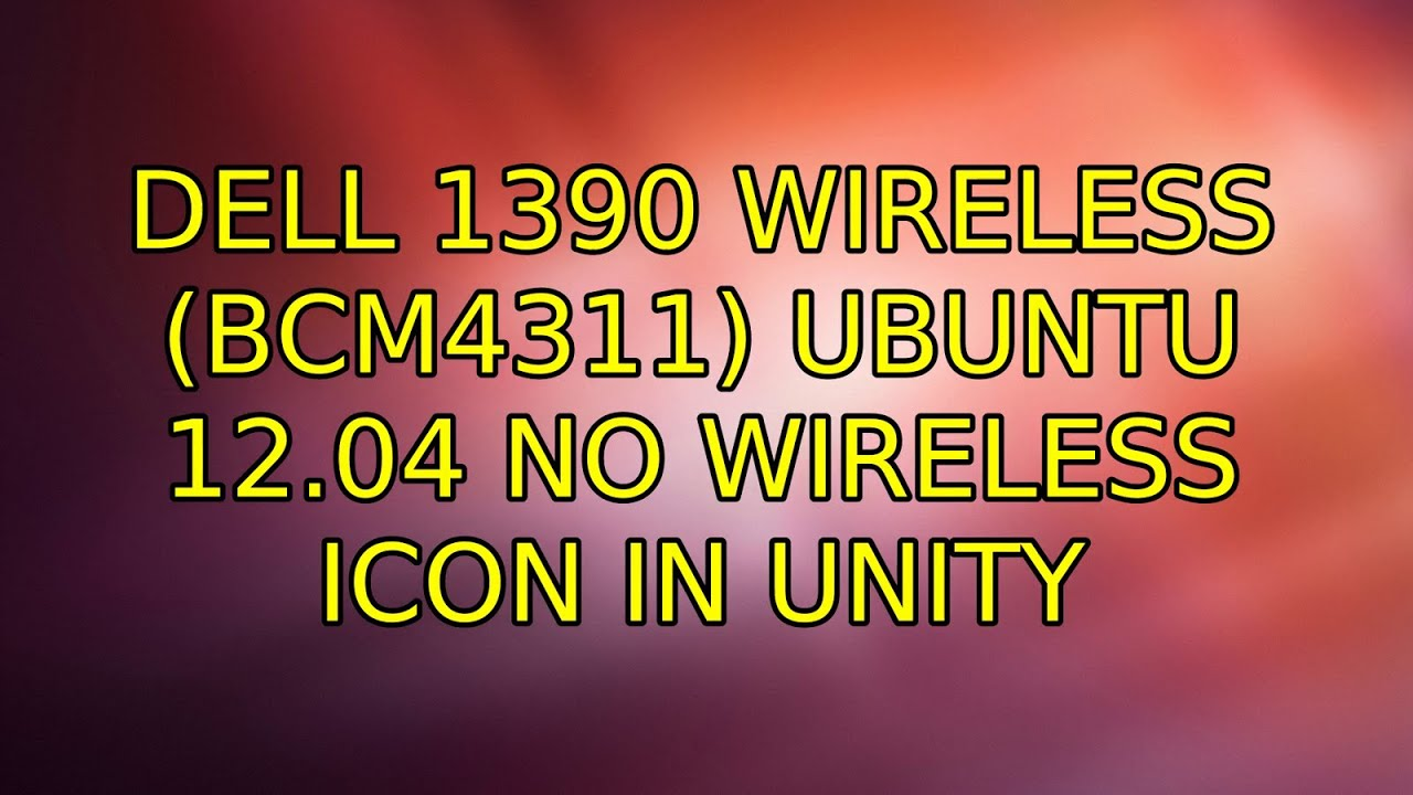 UBUNTU BCM4311 DESCARGAR CONTROLADOR