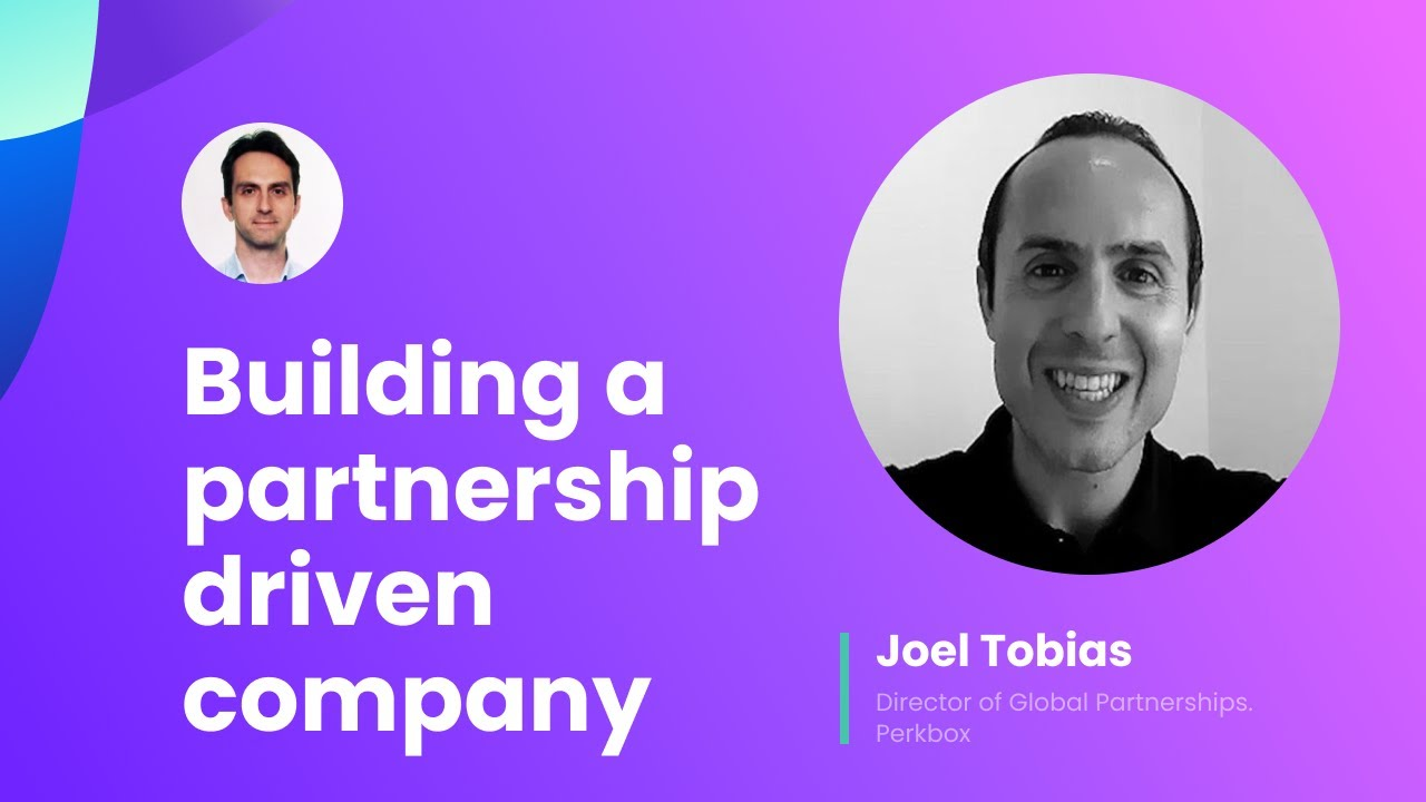 Building a partnership driven company