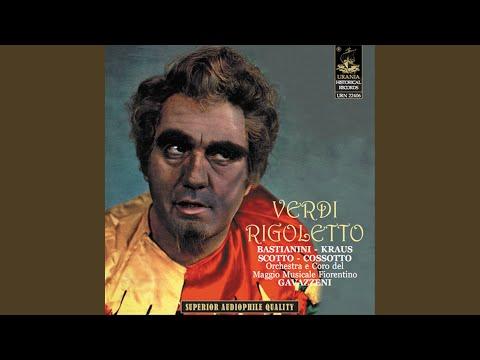 Rigoletto, Act IV: Bella figlia dell'amore