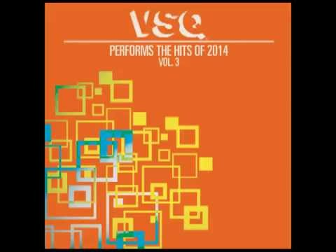 Centuries - String Tribute to Fall Out Boy - VSQ Performs the Hits of 2014, Vol. 3