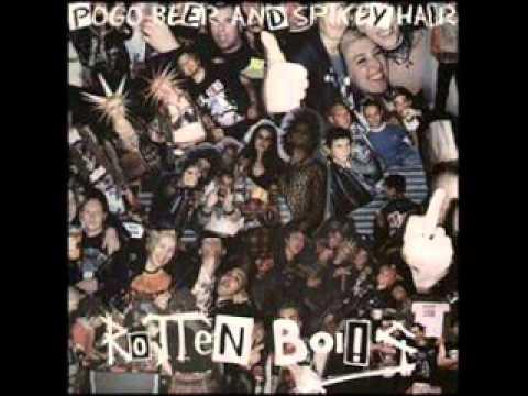 Rotten Boi!s - Pogo Beer & Spikey Hair (Full Album)