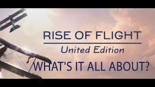 Rise of Flight United - What's it All About?