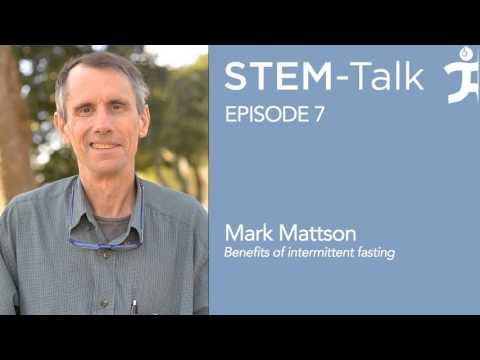 Episode 7 Mark Mattson talks about benefits of intermittent fasting