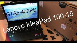 Lenovo IdeaPad 100-15 Intel Pentium 3825U GeForce 920M 2gb Game test