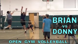 BRIAN vs DONNY - Open Gym Volleyball Highlights (4/19/18)