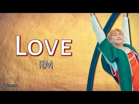 BTS (RM) - Trivia 承: Love   Sub (Han - Rom - English) Lyrics