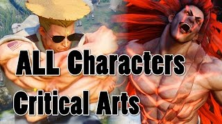 STREET FIGHTER 5 - ALL Characters + GUILE Critical Arts ( Jap & Eng ) 1080P Full HD 60fps